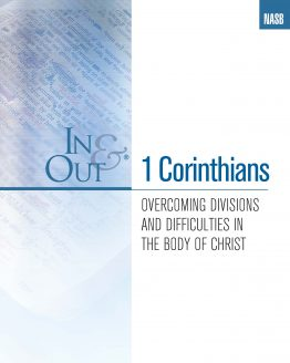 Image of cover for 1 Corinthians In & Out - Overcoming Divisions and Difficulties in the Body of Christ