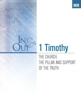 Image of cover for 1 Timothy In & Out - The Church, the Pillar and Support of the Truth