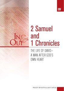 Image of cover for 2 Samuel and 1 Chronicles ESV In & Out - The Life of David : A Man After God's Own Heart (COMING SOON)