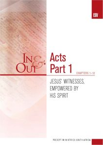 Image for cover of Acts Part 1 ESV In & Out - Jesus' Witnesses, Empowered by His Spirit (Chapters 1-12)