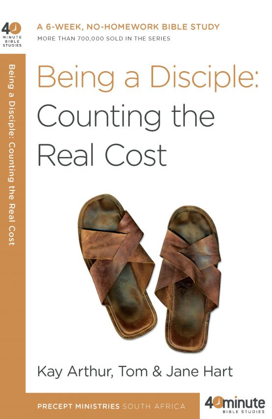 Image of cover for Being a Disciple: Counting the Real Cost