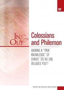 Image of cover for Colossians and Philemon ESV In & Out - Gaining a True Knowledge of Christ So No One Deludes You!