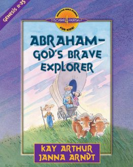 Image of cover for Abraham, God's Brave Explorer (Genesis 11-25) - Student Workbook