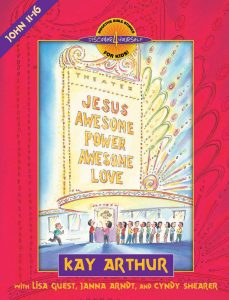 Image of cover for Jesus - Awesome Power, Awesome Love (John 11-16) - Student Workbook