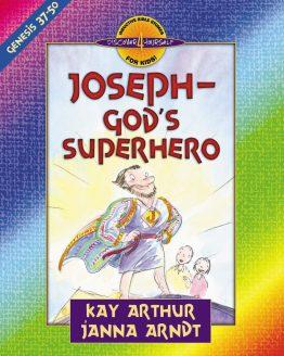 Image of cover for Joseph, God's Superhero (Genesis 37 - 50) - Teacher Guide