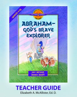 Image of cover for Abraham, God's Brave Explorer (Genesis 11 - 25) - Teacher Guide