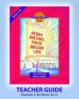 Image of cover for Jesus - Awesome Power, Awesome Love (John 11 - 16) - Teacher Guide