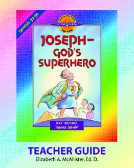 Image of cover for Joseph, God's Superhero (Genesis 37 - 50) - Teacher Guide