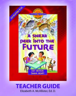 Image of cover for A Sneak Peek Into the Future (Revelation 8 - 22) - Teacher Guide