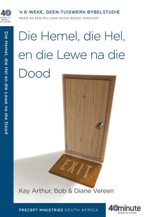 Beeld van die omslag vir die boek Die Hemel, die Hel en die Lewe na die Dood