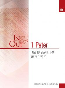 Image of cover for 1 Peter ESV In & Out - How to Stand Firm When Tested
