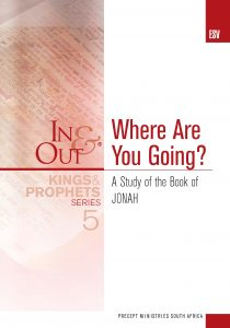 Image of cover for Kings & Prophets 5 ESV In & Out - Where Are You Going? A Study of the Book of Jonah