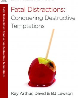 Image of cover for Fatal Distractions: Conquering Destructive Temptations