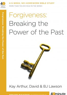 Image of cover for Forgiveness: Breaking the Power of the Past