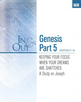 Image of cover for Genesis Part 5 In & Out - Keeping Your Focus When Your Dreams Are Shattered - A Study on Joseph (Chapters 37-50)