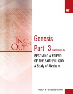Image of cover for Genesis Part 3 ESV In & Out - Becoming a Friend of the Faithful God - A Study on Abraham - (Chapters 12-25)