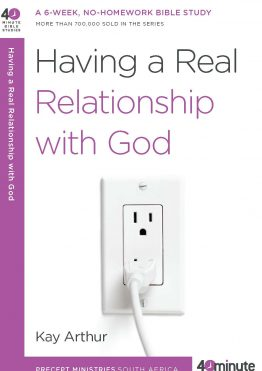 Image of cover for Having a Real Relationship with God