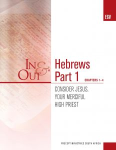 Image of cover for Hebrews Part 1 ESV In & Out - Consider Jesus, Your Merciful High Priest (Chapters 1-4)
