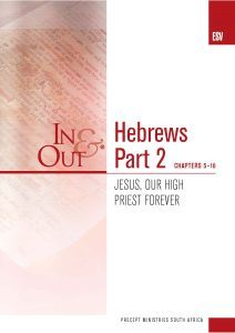 Image of cover for Hebrews Part 2 ESV In & Out - Jesus, Our High Priest Forever (Chapters 5-10)