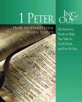 Image of cover for 1 Peter In & Out - How to Stand Firm When Tested