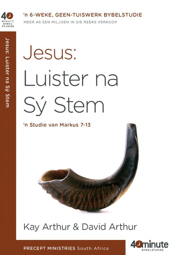 Jesus : Luister na Sy Stem (Markus 7-13)