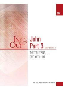 Image of cover for The Gospel of John Part 3 ESV In & Out - The True Vine...One with Him (Chapters 12-21)