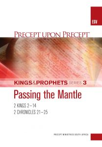 Image of cover for Kings and Prophets Part 3 ESV PUP - Passing the Mantle (2 Kings 2-14 \ 2 Chr 21-25)