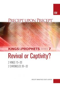 Image of cover for Kings and Prophets Part 7 ESV PUP - Revival or Captivity? (2 Kings 15-20 \ 2 Chr 26-32)