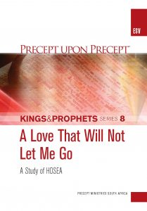 Image of cover for Kings and Prophets Part 8 ESV PUP - A Love that will not Let Me Go: A Study on Hosea