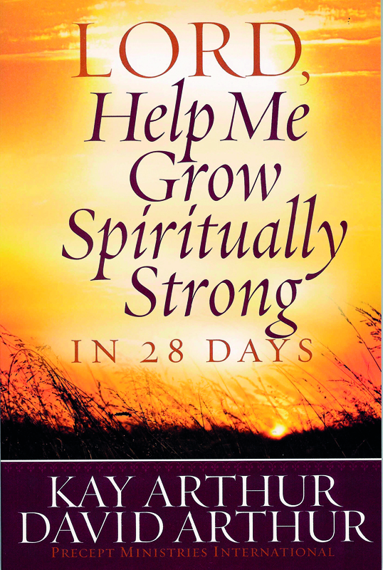Image of cover for Lord, Help Me Grow Spiritually Strong in 28 Days