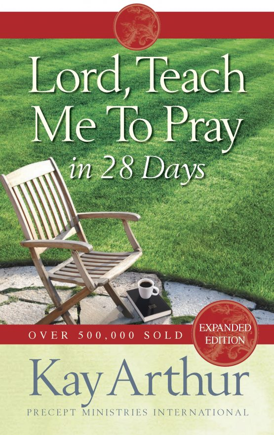 Image of cover for Lord, Teach Me to pray in 28 Days
