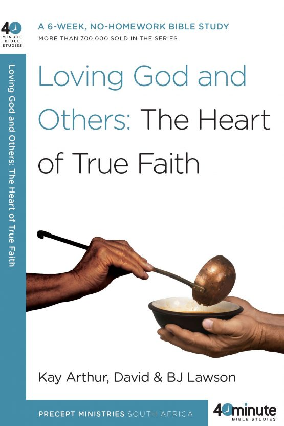 Image of cover for Loving God and Others: The Heart of True Faith