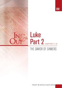 Image of cover for Luke Part 2 ESV In & Out - The Savior of Sinners (Chapters 17-24)