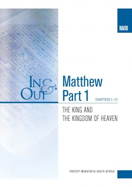 Image of cover for Matthew Part 1 In & Out - The King and the Kingdom of Heaven - (chapters 1-13)