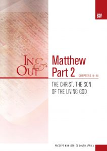 Image of cover for Matthew Part 2 ESV In & Out - The Christ, the Son of the Living God - (chapters 14 -28)