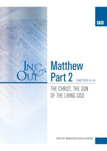 Image of cover for Matthew Part 2 In & Out - The Christ, the Son of the Living God - (chapters 14 -28)
