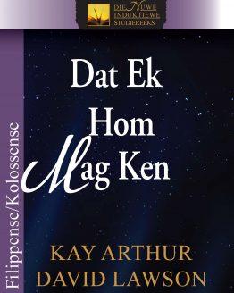 Beeld van die omslag vir die boek Dat Ek Hom Mag Ken (Filippense/Kollosense)