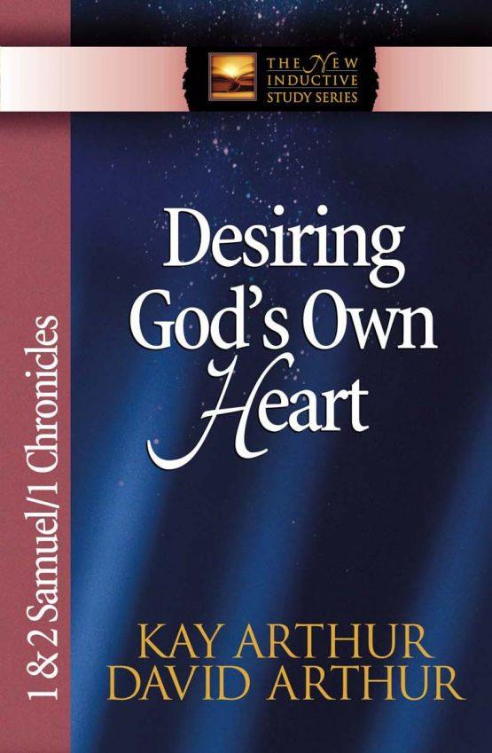 Image of cover for Desiring God's Own Heart (1&2 Samuel\1 Chronicles)