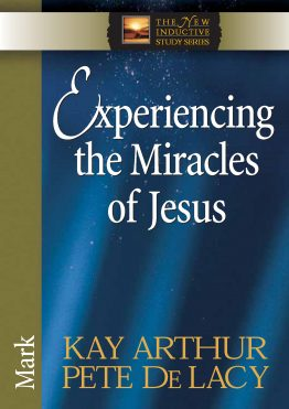 Image of cover for Experiencing the Miracles of Jesus (Mark)