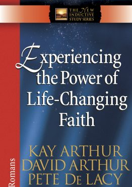 Image of cover for Experiencing the Power of Life-Changing Faith (Romans)