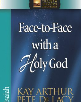 Image of cover for Face-to-Face with a Holy God (Isaiah)
