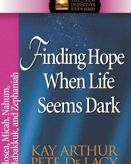 Image of cover for Finding Hope When Life Seems Dark (Hosea\Micah\Nahum\Habakkuk\Zepheniah)