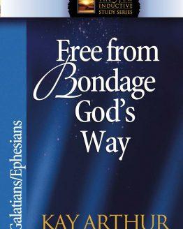 Image of cover for Free From Bondage God's Way (Galatians\Ephesians)