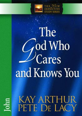 Image of cover for The God Who Cares and Knows You (John)