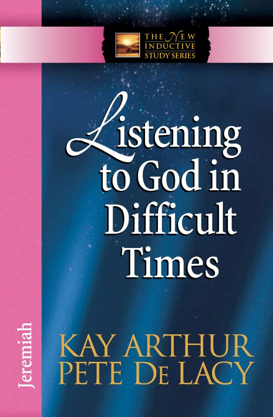 Image of cover for Listening to God in Difficult Times (Jeremiah)