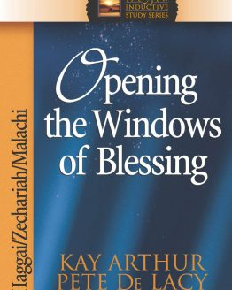 Image of cover for Opening the Windows of Blessing (Haggai\Zechariah\Malachi)