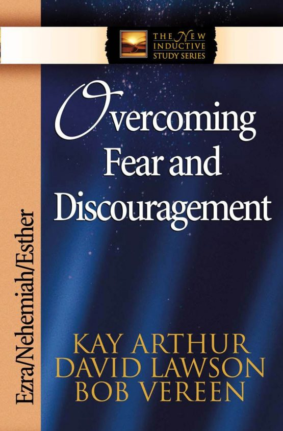 Image of cover for Overcoming Fear and Discouragement (Ezra\Nehemiah\Esther)