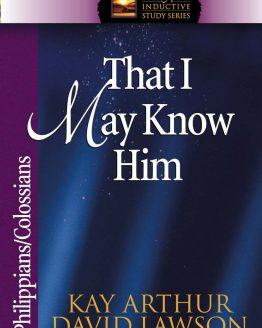 Image of cover for That I May Know Him (Philippians\Colossians)