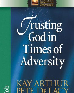 Image of cover for Trusting God in Times of Adversity (Job)