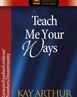 Image of cover for Teach Me Your Ways (Genesis\Exodus\Leviticus\Numbers\Deuteronomy)